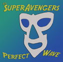 Los SuperAvenger Perfect Wave CD