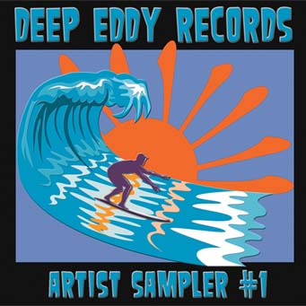 Deep Eddy Records Artist Sampler #1 CD