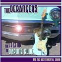 The Derangers The Legend of Daphne Blue and the Westernmental Sound