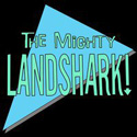 The Mighty Landshark!