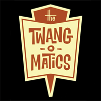 The Twang-O-Matics